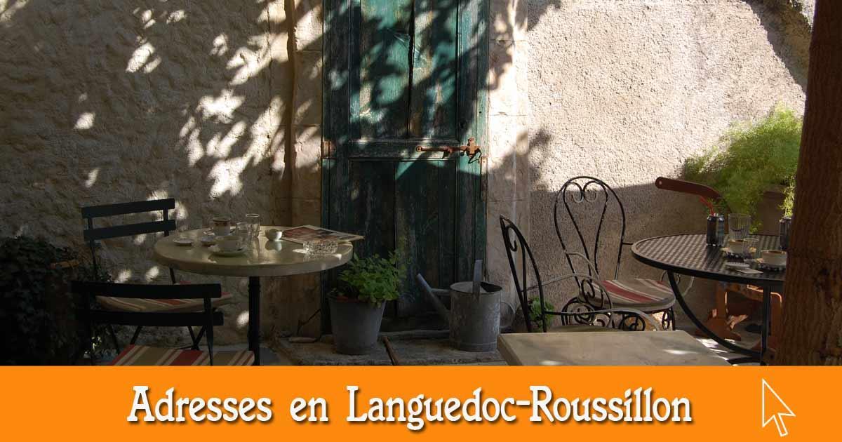 Les bonnes adresses en Languedoc-Roussillon