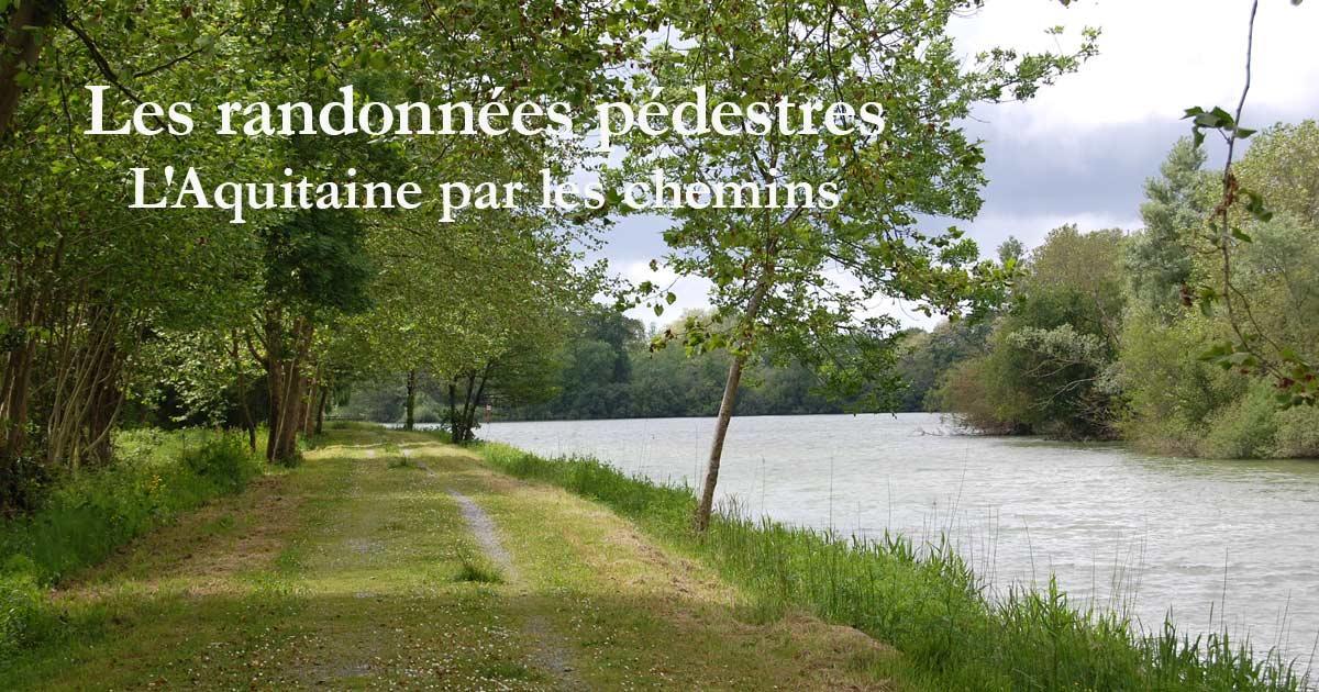 Les randonnées pédestres en Aquitaine
