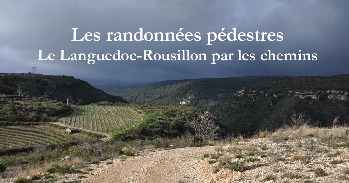 Les randonnées pédestres en Languedoc-Roussillon