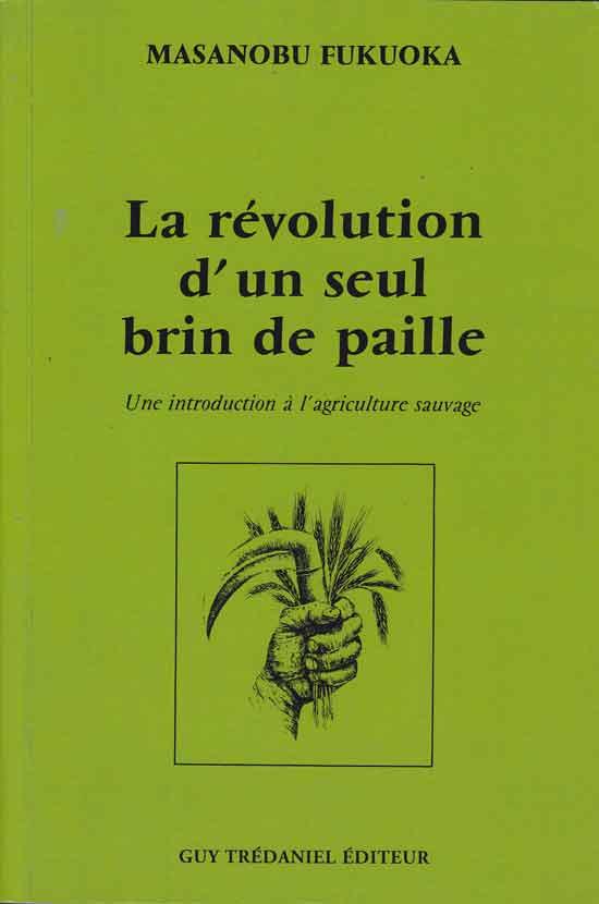 """Couverture de """"La révolution d'un seul brin de paille"""""""