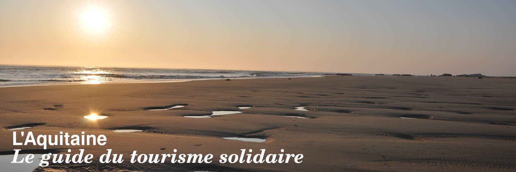 Le guide du tourisme solidaire en Aquitaine