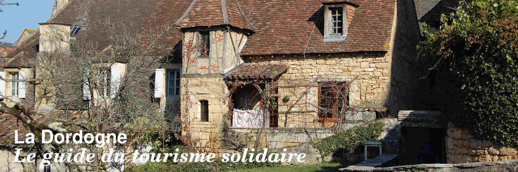 Le guide du tourisme solidaire en Dordogne