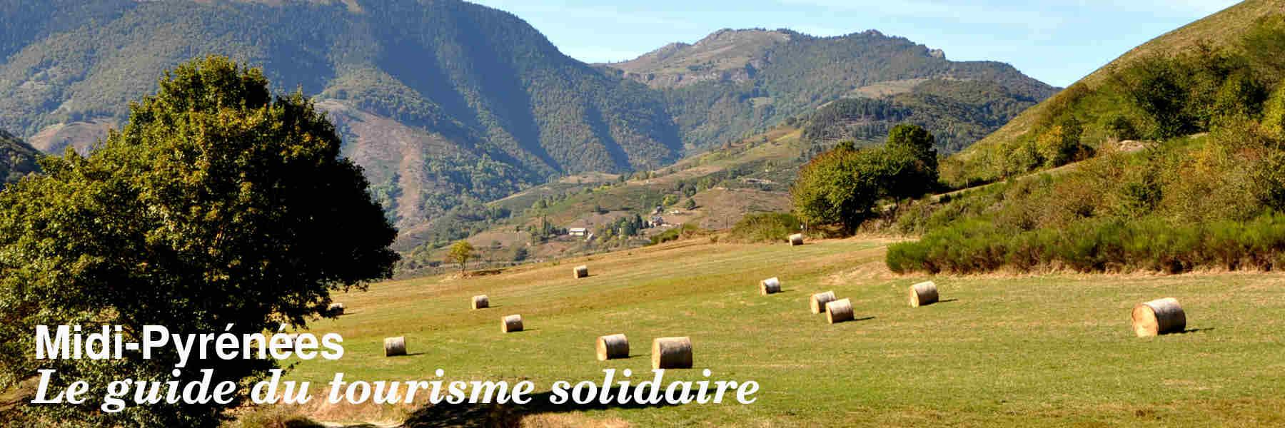 Le guide du tourisme solidaire en Midi-Pyrénées