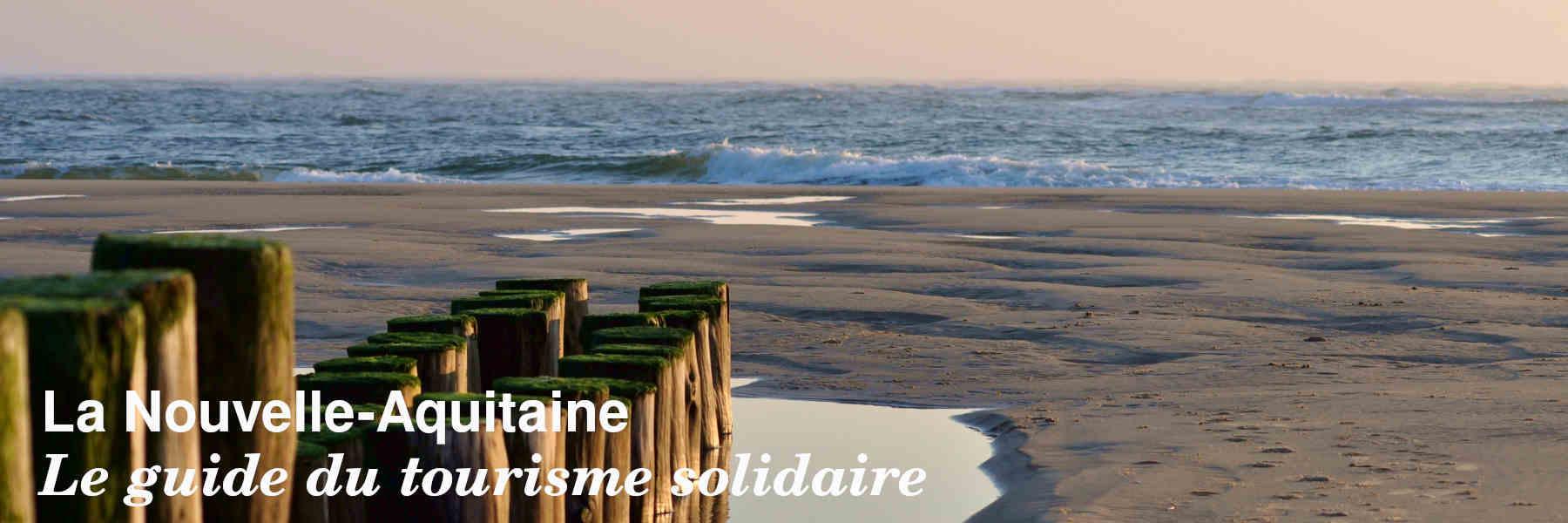 Le guide du tourisme solidaire de Nouvelle-Aquitaine