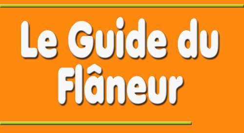 Le Guide du Flâneur